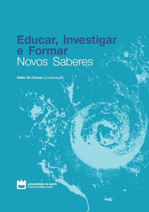 EDUCAR, INVESTIGAR E FORMAR: NOVOS SABERES